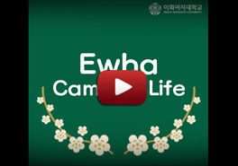 Ewha campus life : Exchange / Internat...